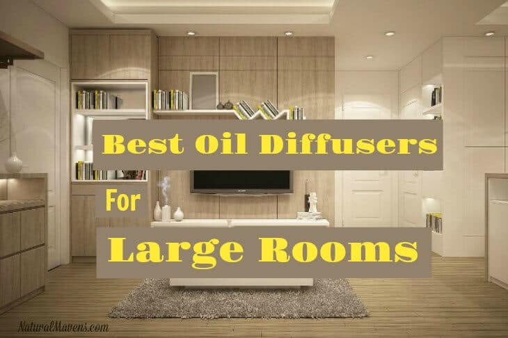Best Oil Diffuser for Large Room Coverage