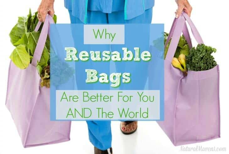 Why reusable bags are better for you AND the environment