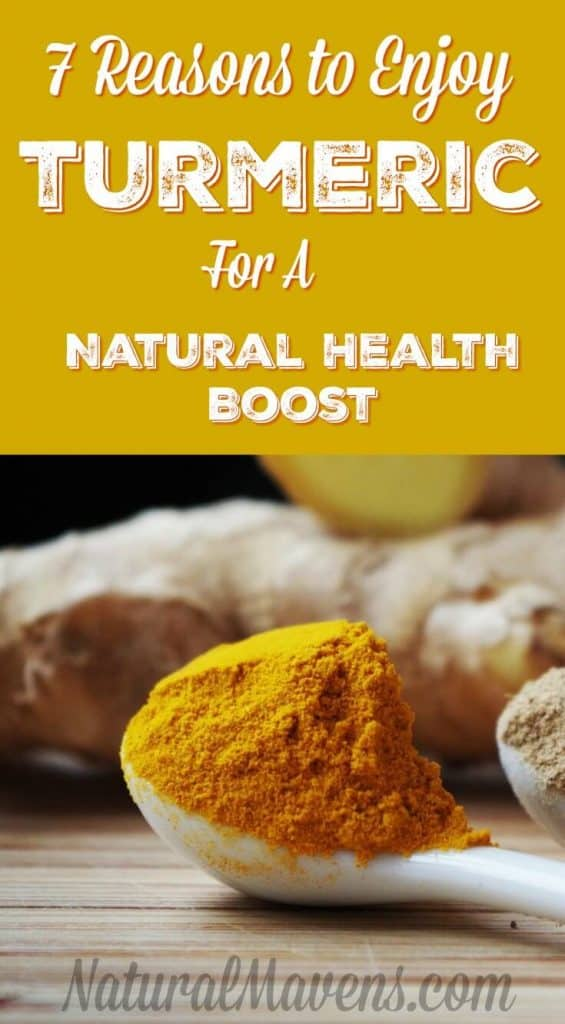 Discover 7 Reasons To Enjoy Turmeric for a Natural Health Boost