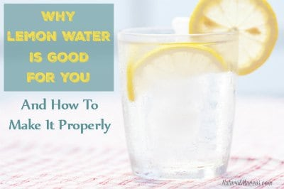 Why Lemon Water Is Good For You