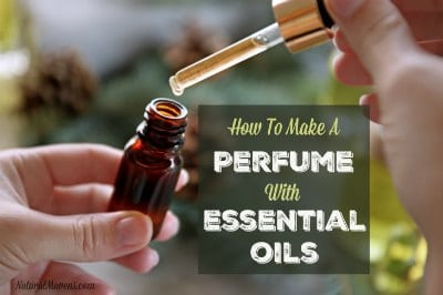How To Make A Perfume With Essential Oils