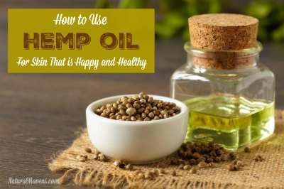 How to Use Hemp Oil for Skin That Is Happy and Healthy