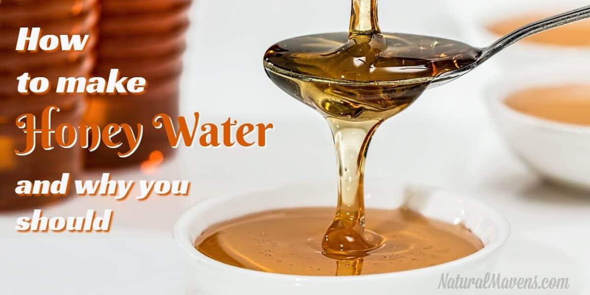 How to Make Honey Water