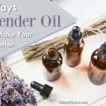 5 Ways Lavender Can Make Your Life Better
