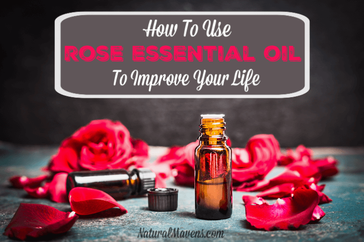 How To Use Rose Essential Oil