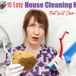 10 Easy House Cleaning Hacks That Will Save Time