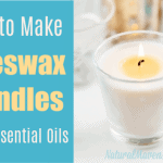 How to Make Beeswax Candles with Essential Oils